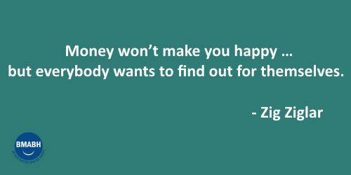 Funny inspirational quotes about money by Zig Ziglar