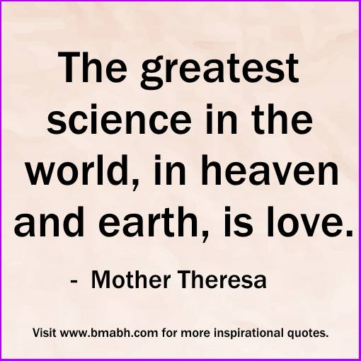 quotes on true love-The greatest science in the world, in heaven and earth, is love