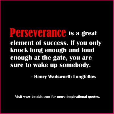 motivational Perseverance Quotes-Perseverance is a great element of success