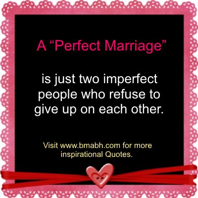 inspirational marriage quotes A Perfect Marriage
