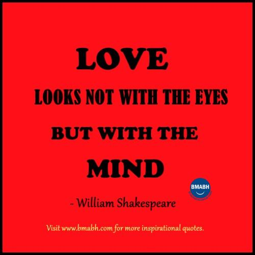 love looks not with the eyes but with the mind quotes image
