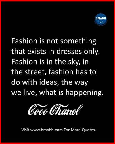 Coco Chanel Quotes About fashion at www.bmabh.com-fashion has to do with ideas