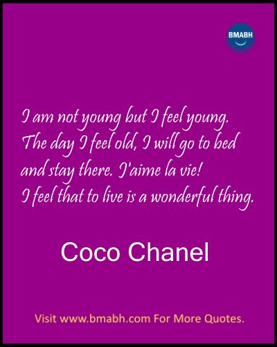 Inspirational Coco Chanel Quotes Images on www.bmabh.com-I am not young but I feel young