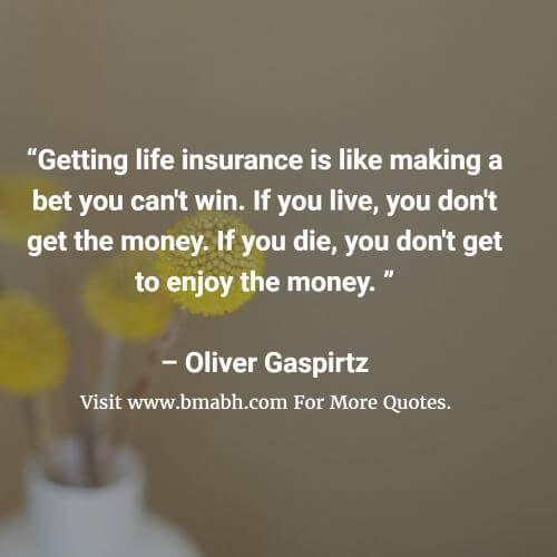 Funny Life Insurance Quotes And Sayings