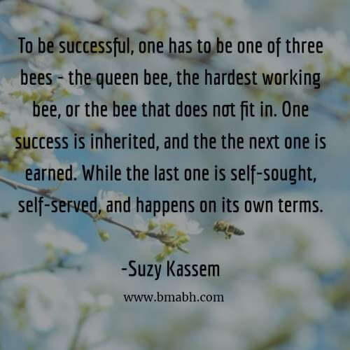 Inspirational Bees Quotes And Sayings Image