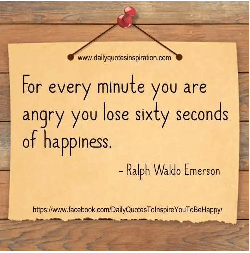 for_every_minute_you_are_angry_you_lose_sixty_seconds_of_happiness